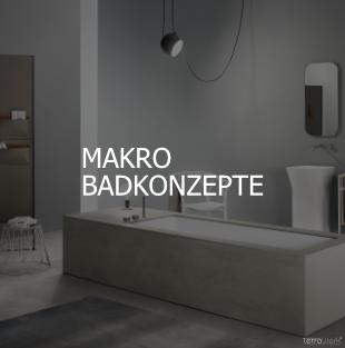 Makro Badkonzepte